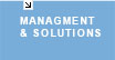 Management & solutions